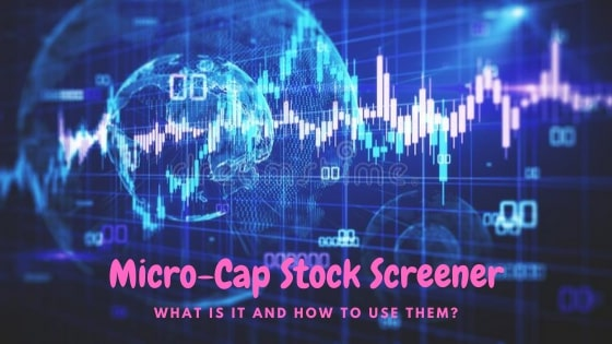 Mirco-cap stock screener is an powerful tool for investors